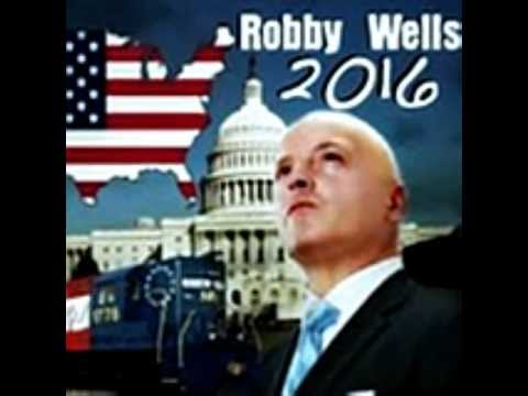 ROBBY WELLS FOR PRESIDENT 2016 on TRUTH TALK NEWS 1/7