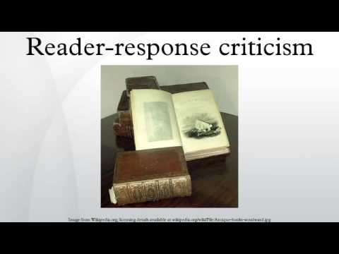 reader response criticism Reader-response theorists have this idea that the meaning we find in a literary text isn't just static it's not some concrete thing just sitting there, waiting to be discovered for these theorists, meaning is an event , something that happens as a result of the interaction between the reader and the text.