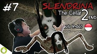 "TERPAKSA PURA"" PACARAN SAMA SLENDRINA!! Slendrina The Cellar2 Part 7 END ~Awas Ada SlendrinaMen!"