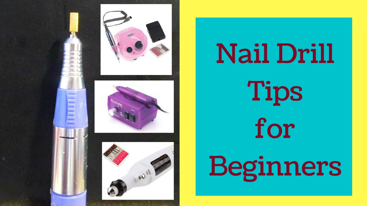 How To Use An Electric Nail Drill Tutorial