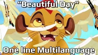 "The Lion Guard - ""Beautiful Day"" - One line Multilanguage"
