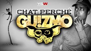 GUIZMO - CHAT PERCHÉ // L'ENTOURAGE // Y&W