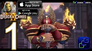 Order and Chaos 2: Redemption Android iOS Walkthrough - Gameplay Part 1 - Mariner