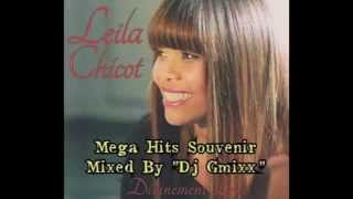 "Leïla Chicot Mega Hits Souvenirs Mixed By ""Dj Gmixx"""