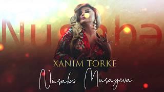 Nusabe Musayeva - Xanim Torke (  Cover 2020 )
