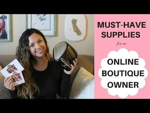 Top Must-Have Supplies for an Online Boutique Owner
