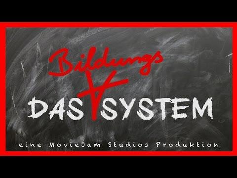 DAS (BILDUNGS)SYSTEM || FILM 2016