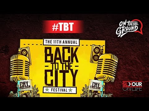 #TBT To Back To The City 2017 ft Tweezy x Ginger Trill