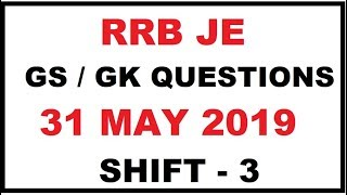 RRB JE 31 MAY SHIFT 3 EXAM GS GK QUESTION //