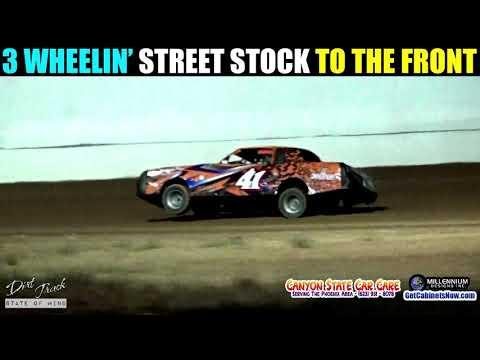 3 Wheelin' Street Stock - TO THE FRONT @ USA Raceway - Tucson, AZ
