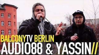 AUDIO88 & YASSIN - HUNDESTAMMBAUM (BalconyTV)