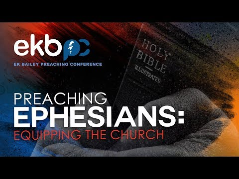 25th Annual E K  Bailey Expository Preaching Conference