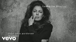 Isabelle Boulay - Tout sera pardonné (interview en studio)