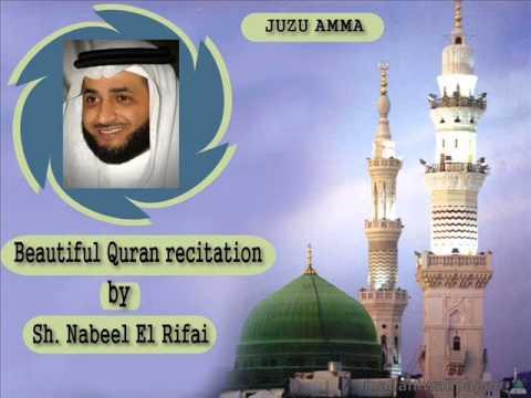 JUZU AMMA - Beautiful recitation of Quran - Sh. Nabil el Rifai
