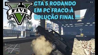 GTA 5 PC-SEM LAG,SEM FRAME DROP,SOLUÇÃO FINAL!!!