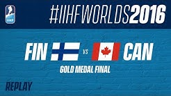 Finland v Canada | Gold Medal Final from Worlds 2016 | #IIHFWorlds