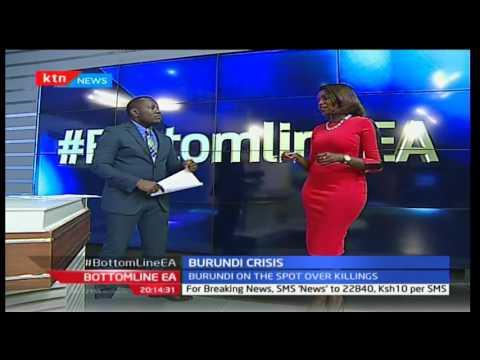 Bottom Line East Africa: Burundi killings politically motivated 14/10/2016