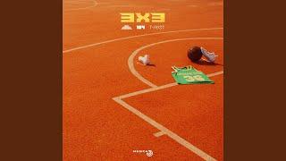 3x3 (feat. 104, T-Fest)