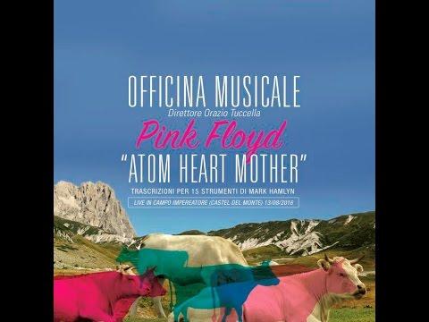 Pink Floyd Atom Heart Mother Full album Officina Musicale (unplegged)