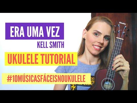 era-uma-vez---kell-smith-(ukulele-tutorial-camila-vogel)-fácil-e-simplificado-|10-músicas-no-ukulele