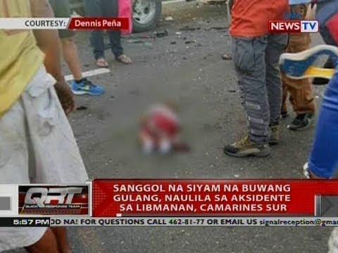 QRT: Sanggol na siyam na buwang gulang, naulila sa aksidente sa Libmanan, Camarines Sur