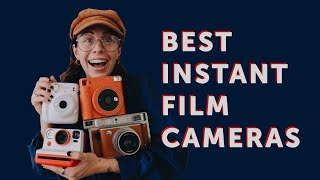 The Best Instant Film Cameras in 2021