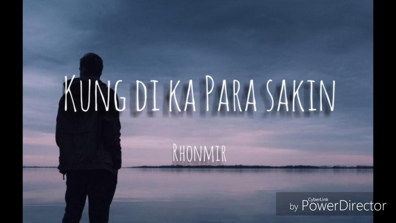 Download Rhonmir - Kung di ka para sakin ( KLBrecords) (13thbeats Exclusive)