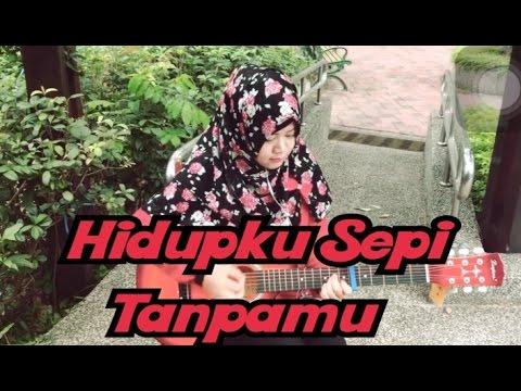 Hidupku Sepi Tanpamu - With Lirik & Cord Gitar