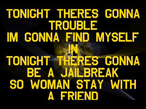 Thin Lizzy - Jailbreak Lyrics