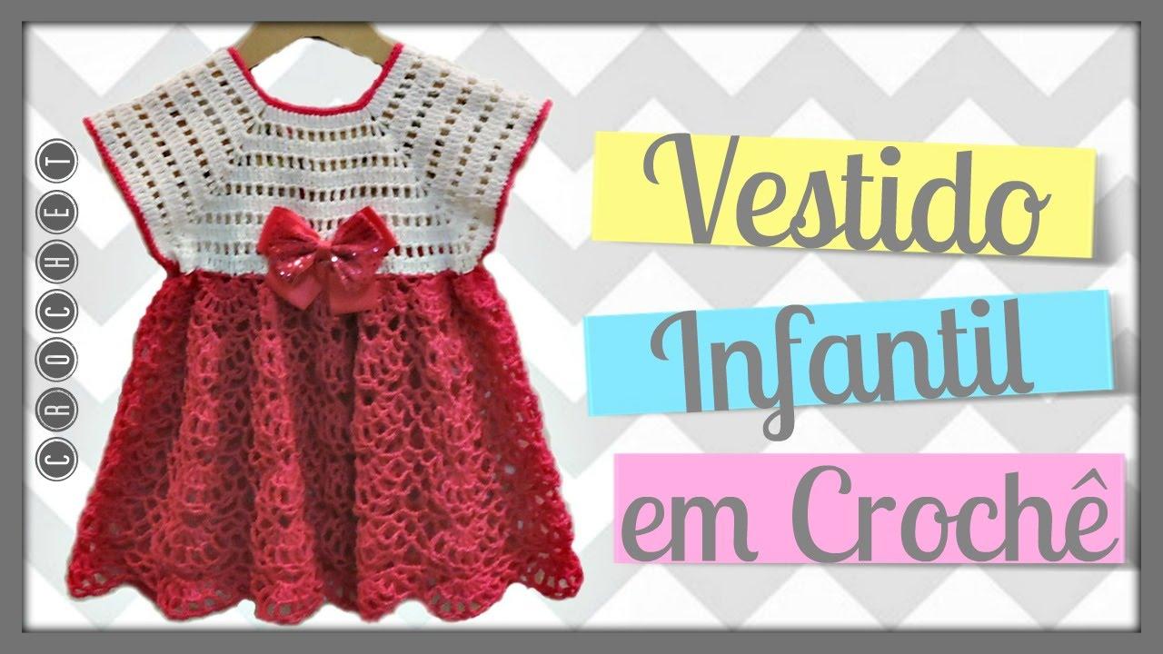 1eb2b7dd8542 VESTIDO INFANTIL EM CROCHÊ/DIANE GONÇALVES - YouTube