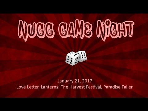 NUGG Game Night - Love Letter, Lanterns: the Harvest Festiva, and Paradise Fallen: The Card Game