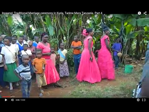 Inyaangi; Traditional Marriage ceremony in Kuria, Tarime  Mara Tanzania. Part 4
