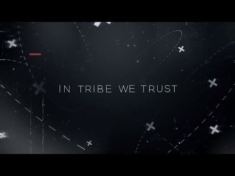 In Tribe We Trust