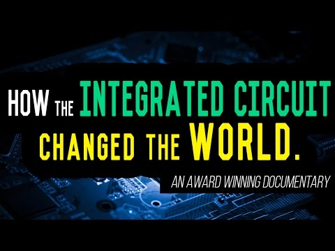 History of Integrated Circuits: The Foundation of Modern Society