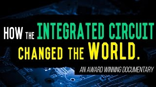 Integrated Circuits: The Foundation of Modern Society