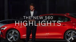 The New Volvo S60: Reveal Highlights