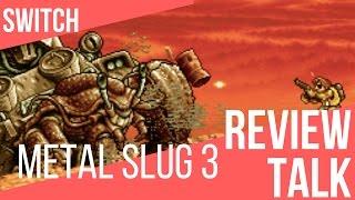 REVIEW TALK: Metal Slug 3 (Switch)