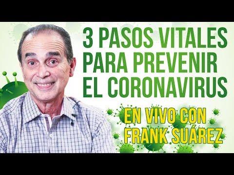 3 pasos vitales para prevenir el Coronavirus en VIVO con Frank Suárez