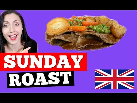 Sunday Roast Dinner | LEARN BRITISH CULTURE | BRITISH FOOD