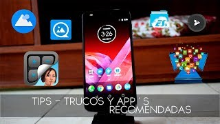 MOTO Z2 PLAY Tips Trucos y App´s Para Android 2017 HD