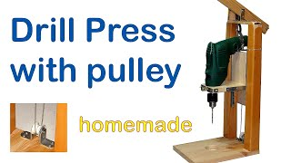 Drill Press with Pulley - DIY - Homemade