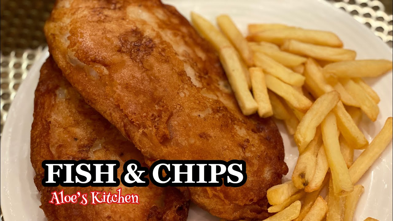 Download Fish and Chips Recipe   How to cook Traditional English Fish and Chips