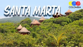 Discover Santa Marta - Traveling Colombia