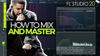 HOW TO MIX & MASTER YOUR BEATS IN FL STUDIO 20 | Mixing And Mastering Tutorial