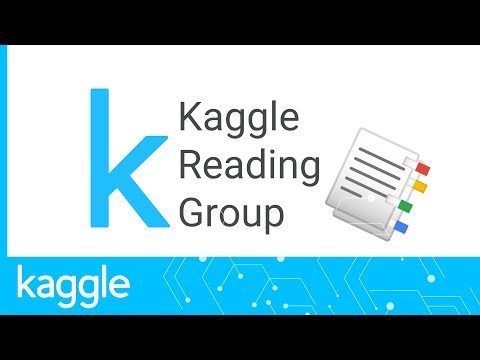 Kaggle Reading Group: XLNet | Kaggle