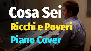 �������� ���� Ricchi e Poveri -  Cosa Sei - Piano Cover ������