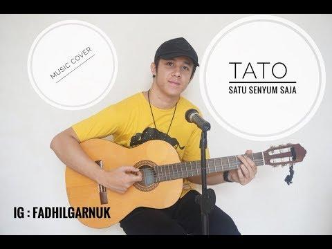 TAT0 _ SATU SENYUM SAJA COVER (FADHILGARNUK)
