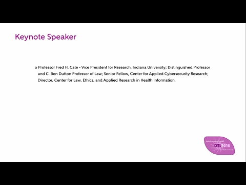 Keynote Speaker Fred H. Cate - Data Transparency Lab 2016