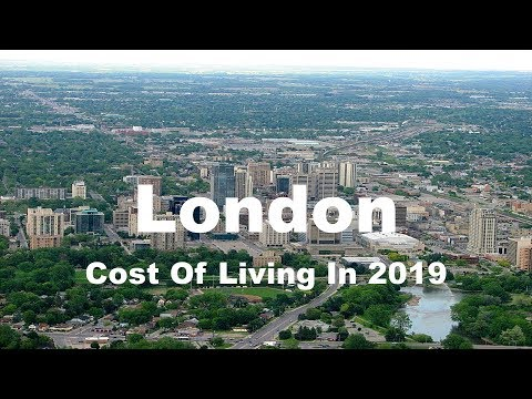 Cost Of Living In London, Canada  In 2019, Rank 208th In The World