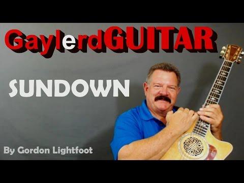 Gordon Lightfoot Sundown Guitar Lesson Chords And Solo Riff